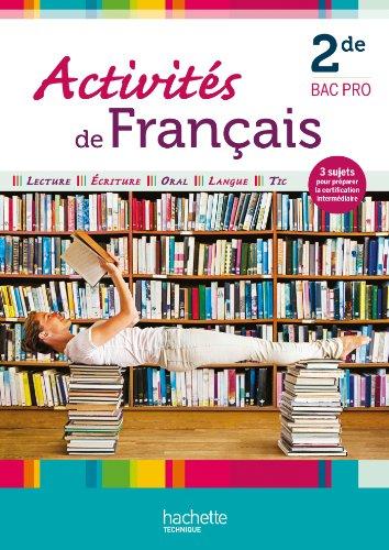 9782011814784: Activit�s de fran�ais 2de Bac Pro - Livre �l�ve - Ed. 2012