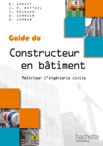 9782011815118: Guides industriels, guide du constructeur en b�timent : Livre �l�ve