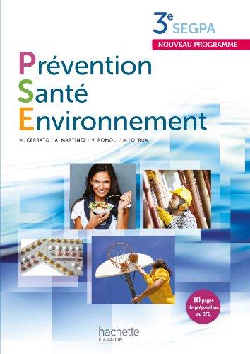 Prévention Santé Environnement 3e SEGPA - Livre: Martinez, Annie, Rua,