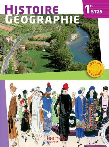 9782011821300: Histoire - G�ographie 1re ST2S - Livre �l�ve - Ed. 2012