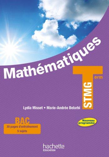 9782011821447: Mathématiques Terminale STMG - Livre élève grand format - Ed. 2013 (Mathématiques STMG)
