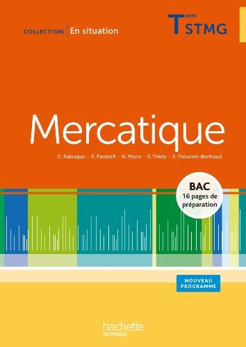 9782011824035: Mercatique Terminale STMG - Livre élève - Ed. 2013