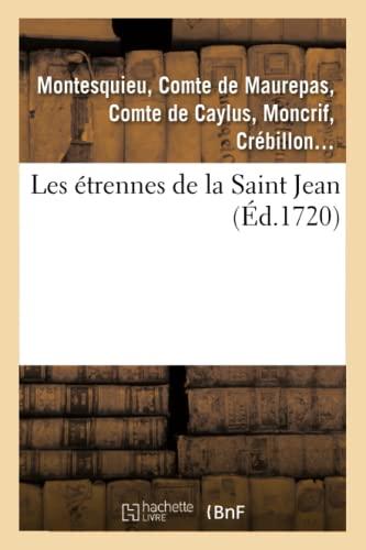 Les etrennes de la Saint Jean: Anne Claude Philippe