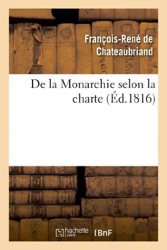 9782011853684: de La Monarchie Selon La Charte: Avec Des Reflexions Sur La Session de La Chambre de 1815 (Histoire) (French Edition)