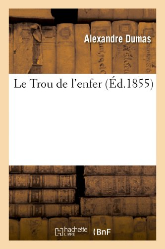 9782011855893: Le Trou de L'Enfer (Litterature) (French Edition)