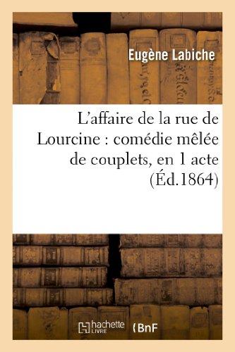 L'affaire de la rue de Lourcine : Eugène Labiche; Édouard