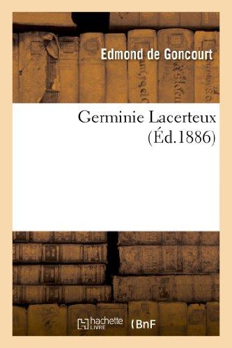 9782011872722: Germinie Lacerteux (Litterature) (French Edition)
