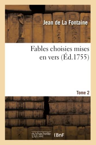 9782011874481: Fables Choisies Mises en Vers. Tome 2