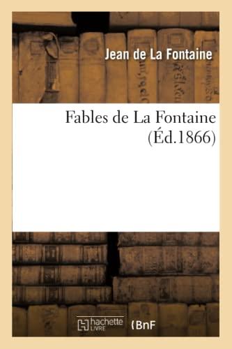 9782011874542: Fables de La Fontaine (Éd.1866) (Littérature)