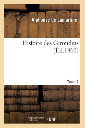 9782011875563: Histoire des Girondins. T. 2