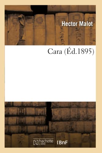 9782011876652: Cara (Litterature) (French Edition)