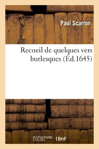 9782011884732: Recueil de Quelques Vers Burlesques - S'Ensuivent Les Deux Legendes de Bourbon Des Annees (Litterature) (French Edition)