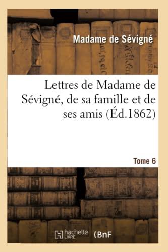 Lettres de Madame de Sevigne, de Sa: Madame de Sevigne,