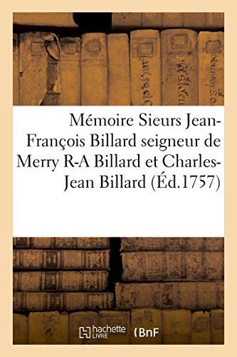 Mémoire sieurs Jean-François Billard seigneur de Merry: imp. de P.
