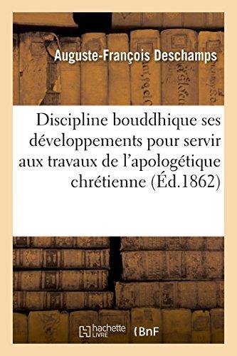 9782011908148: De la Discipline bouddhique ses développements et ses légendes: études nouvelles pour servir aux travaux de l'apologétique chrétienne
