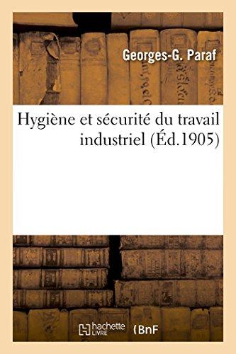 9782011922021: Hygiène Et Sécurité Du Travail Industriel (Sciences) (French Edition)