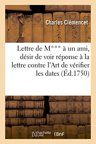 9782011923837: Lettre de M*** à un ami de province, voir une réponse à la lettre contre l'Art de vérifier les dates