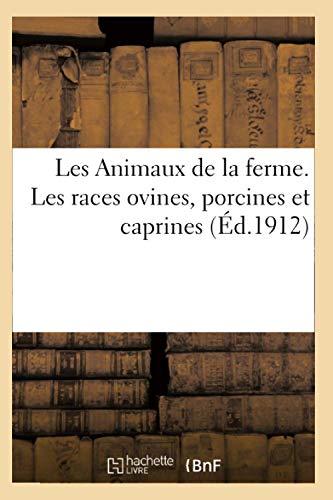 9782011930248: Les Animaux de la ferme. Les races ovines, porcines et caprines (Sciences)