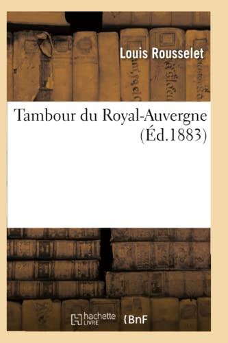 Tambour Du Royal-Auvergne: Rousselet-L