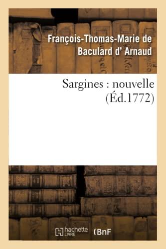 Sargines: Nouvelle: D. Arnaud-F-T-M