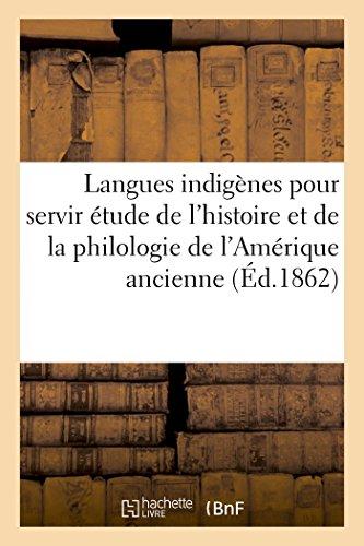 Langues indigenes pour servir a l'etude de: SANS AUTEUR