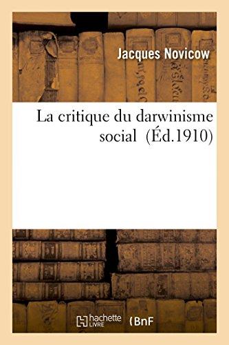La Critique Du Darwinisme Social: Novicow, Jacques