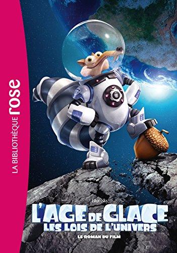 9782011956514: Âge de Glace 5 - Le roman du film (Bibliothèque Rose)