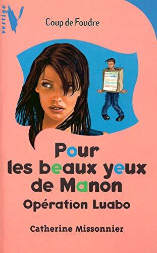 9782012001169: Pour les beaux yeux de Manon