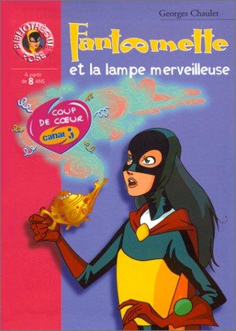 9782012001688: Fantomette ET LA Lampe Merveilleuse (French Edition)
