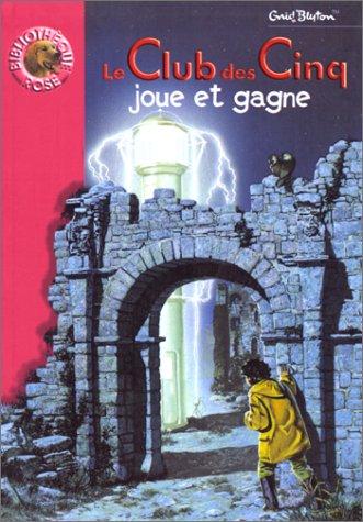 Le Club Des Cinq Joue Et Gagne - Enid Blyton