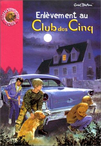 9782012001756: Enlèvement au Club des Cinq