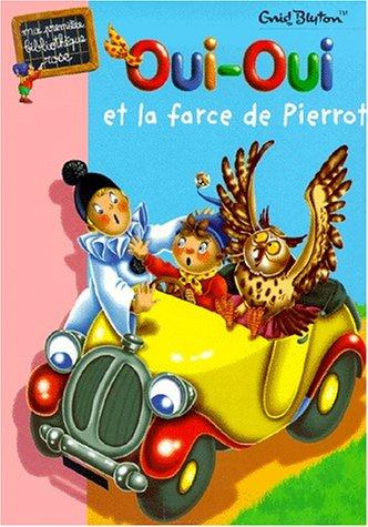 9782012002081: Oui-Oui et la farce de Pierrot