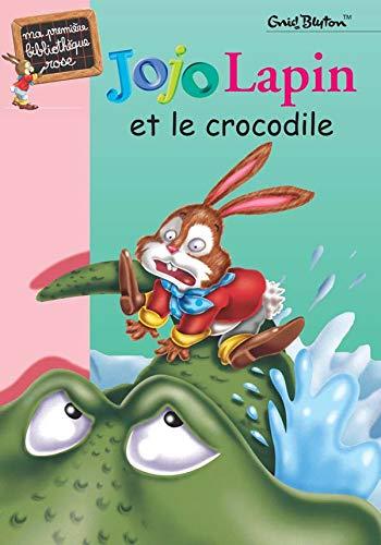 Jojo lapin et le crocrodile: Blyton, Grid
