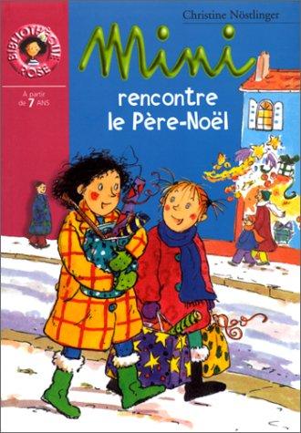 Mini rencontre le Pà re-Noël: Nà stlinger, Christine