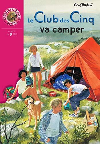 9782012002975: Le Club des Cinq : Le Club des Cinq va camper (Bibliothèque Rose)