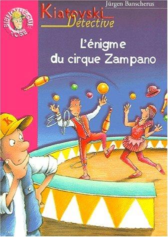 9782012003088: Kiatovski détective : L'énigme du cirque Zampano