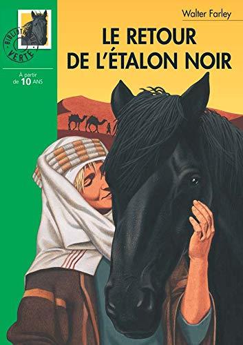 Le retour de l'étalon noir (9782012003262) by Walter Farley