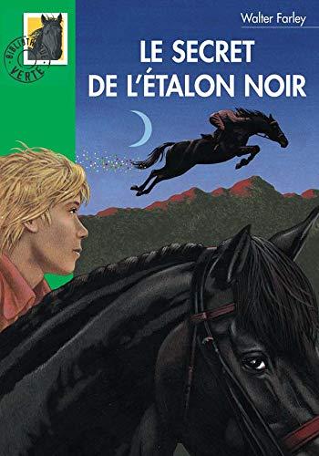Le secret de l'étalon noir (2012003273) by Walter Farley