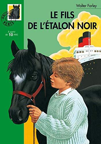 Le fils de l'étalon noir (9782012003309) by Walter Farley