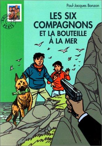 9782012003392: Les Six Compagnons et la bouteille à la mer