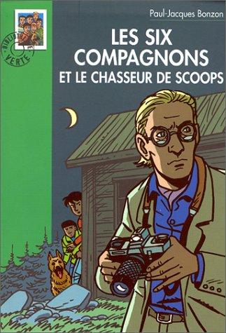 9782012003422: Les Six Compagnons et le chasseur de scoops