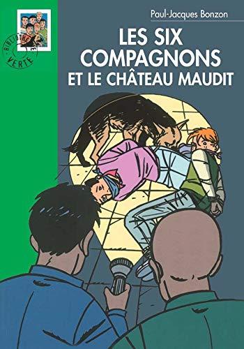 9782012003484: Les Six Compagnons et le château maudit