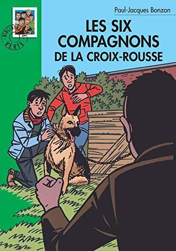 9782012004429: Les six compagnons de la Croix Rousse