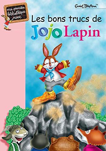 BONS TRUCS DE JOJO LAPIN (LES): BLYTON ENID