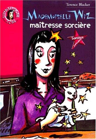 9782012004948: Mademoiselle Wiz, maîtresse sorcière