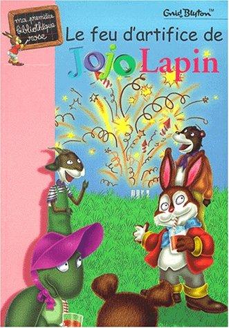 9782012005068: Le Feu d'artifice de Jojo Lapin