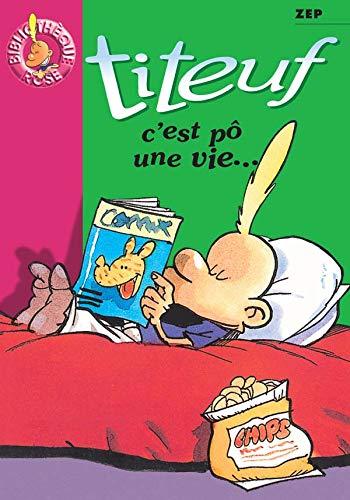 9782012005242: Titeuf, tome 3 : C' est pô une vie...