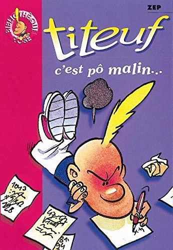 9782012005556: Titeuf, tome 4 : C'est pô malin...