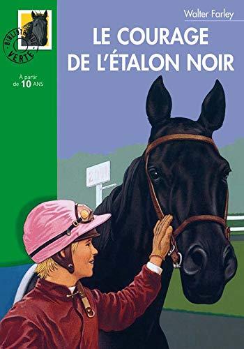 Le Courage de l'Etalon noir (9782012006089) by Walter Farley