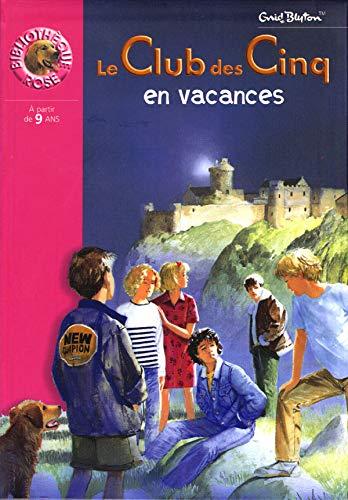 9782012006577: Le Club des cinq en vacances